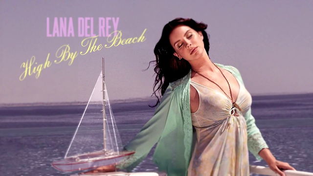 Видеоклип к песне Sad Girl: Lana Del Rey - High By The Beach (Official Audio)