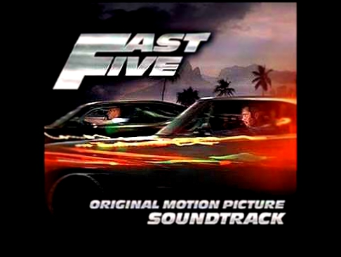 Видеоклип к песне Listen To Me, Looking At Me (OST Fast Five - Форсаж 5): Lalo Project feat Aelyn - Listen To Me, Looking At Me (Fast Five Sound Track)