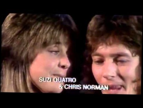 Видеоклип к песне Stumblin in: Chris Norman & Suzi Quatro  -  Stumblin' In.