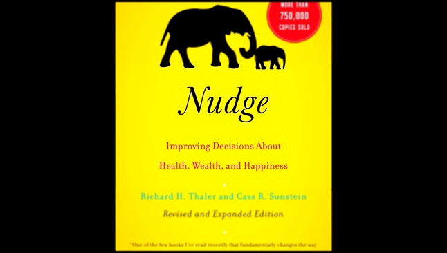 Richard H. Thaler - Nudge: Improving Decisions About Health, Wealth, and Happiness [ Self-improve ]
