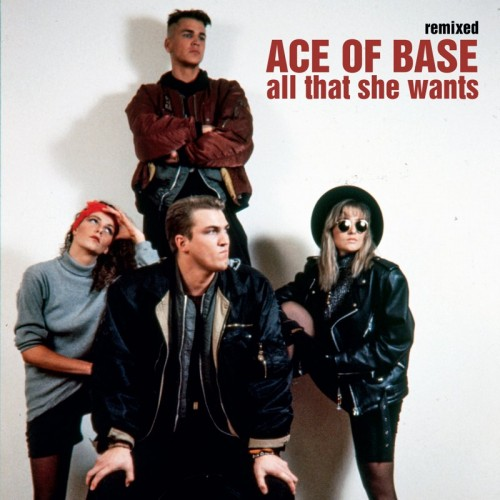 Хиты 80-90-х Ace of Base All that the wants